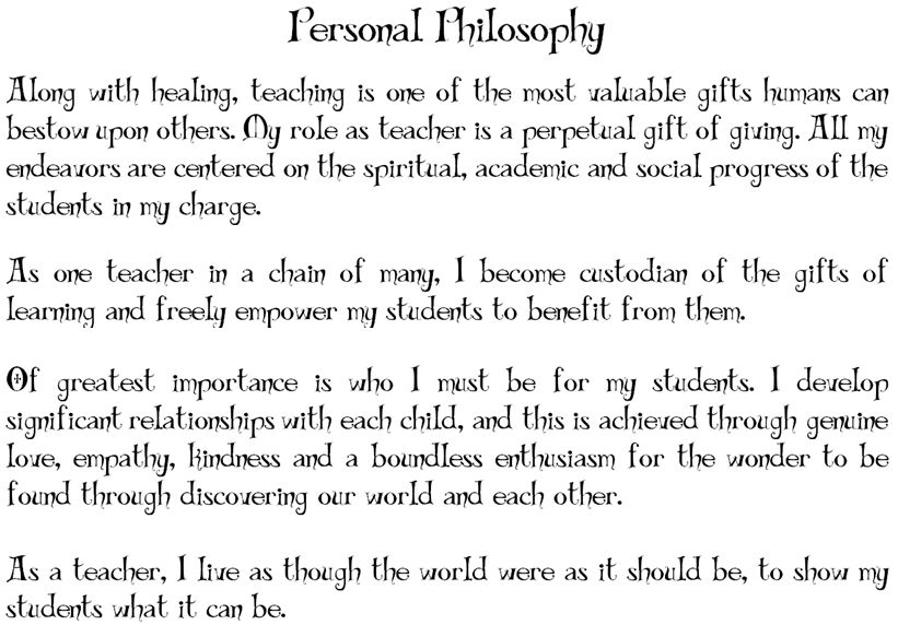 personal philosophy statement for early childhood Masters of education, bachelors of early childhood leadership my personal philosophy of ece every child is unique in their own way.